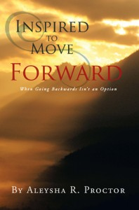 Purchase now! - Inspired To Move Forward by Aleysha Proctor